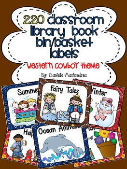 220 Classroom Library Book Bin / Basket Labels {Western Cowboy Theme}
