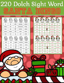 220 Dolch Sight Word Santa BINGO (Daycare Support by Priscilla Beth)