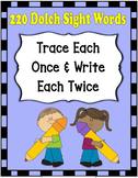 Dolch Words Worksheets: Writing Form - Trace 1X   &    Write 2X