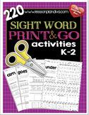 220 Sight Word Print and Go Bundle K-2
