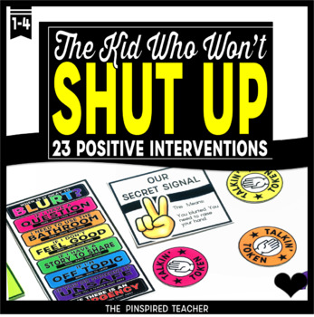 23 Behavior Interventions for The Kid Who Blurts, Blurts, and Blurts Some More