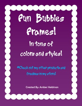 23 Bubble Frames *Many different colors and styles*