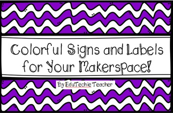 Makerspace Signs and Labels for Your Classroom or Library