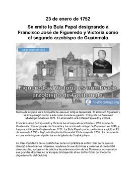 23 de enero de 1752: nombran a Figueredo y Victoria como arzobispo de Guatemala
