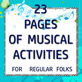 23 pages of Music Activities for ALL Teachers of young kid
