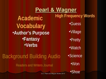 2.3.1 Pearl and Wagner, Reading Street, Unit 3 Week 1 Powerpoint