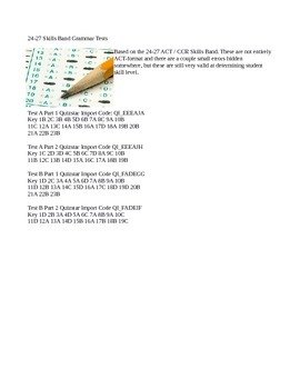 24-27 All Skills Grammar Test - Pre and Post / ACT-SAT-CCR Test Practice