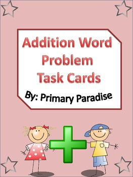 Addition Word Problem Task Cards 24 total