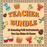 24 Amazing Folk Instruments You Can Make At Home - Teacher Bundle