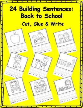 24 Back to School Building Sentences: Cut, Glue & Write