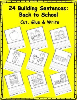24 Back to School Building Sentences: Cut, Glue & Write