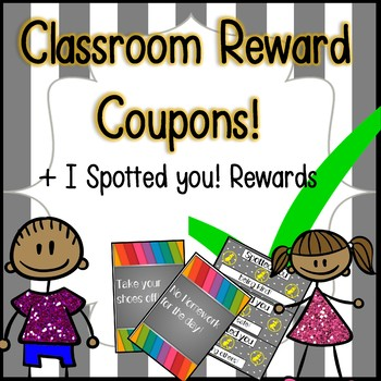 "30 Classroom Reward Coupons + ""I Spotted You"" Behavior Cards!"
