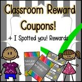 "30 Classroom Reward Coupons + ""I Spotted You"" Behavior Cards!"