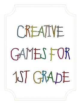 24 Creative Games for First Grade