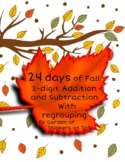 24 Days of Fall 2-Digit Addition and Subtraction with regrouping
