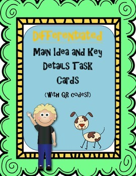 24 Differentiated Main Idea and Key Detail Questions Task