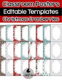 24 Editable Christmas Cranberries Classroom Posters PowerPoint {Portrait}
