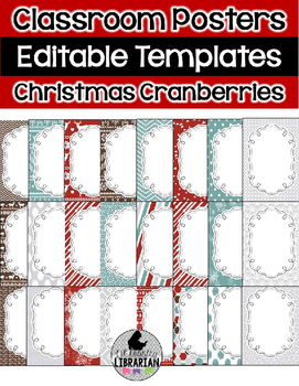 24 Editable Christmas Cranberries Classroom Posters PowerP