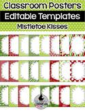 24 Editable Classroom Poster Templates Mistletoe Kisses (Portrait) PowerPoint