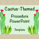 Cactus Themed Procedure PowerPoint Template (editable)