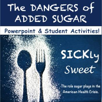 Sugar: Nutrition Powerpoint & Activities