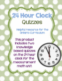 24 Hour Clock Time (Measurement) Quizzes: Ontario Grade 5