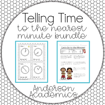 telling time to the nearest minute bundle 3 md 1 by anderson academics. Black Bedroom Furniture Sets. Home Design Ideas