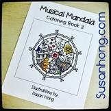 Musical Mandala Coloring Book 2 with bonus pages