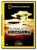 24 Hours After Hiroshima Film Guide