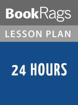 24 Hours Lesson Plans