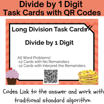 24 Long Division with 1 Digit Divisor Task Cards With QR Codes & Work -5.NBT.6