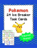 24 Pokemon Ice Breaker Task Cards! Great for Back to School