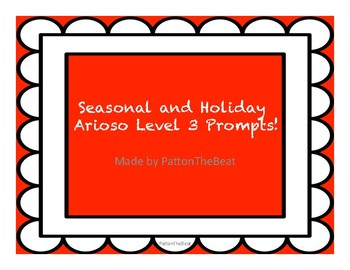 24 Seasonal and Holiday Arioso Level 3 Prompts!