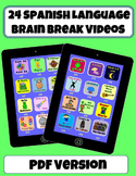 *24 Spanish Brain Break Videos* (PDF Version)