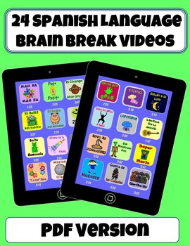 *24 Spanish Brain Break Videos* (PDF Version)
