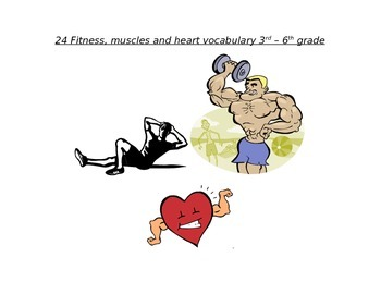 24 Vocabulary terms for Fitness, muscles, and the heart