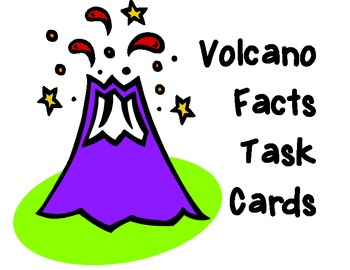 24 Volcano Facts Task Cards