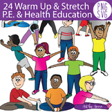 24 Warm Up & Stretch Exercises Physical and Health Educati