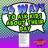 24 Ways to Ask Kids About Their Day