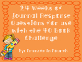 24 Weeks of Journal Response Questions for use with the 40 Book Challenge