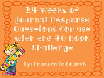 24 Weeks of Journal Response Questions for use with the 40