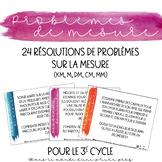 24 résolutions de problèmes sur la mesure (km, m, dm, cm, mm)