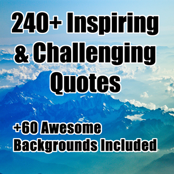 240+ Quotes to Inspire & Challenge. Growth Mindset friendly & Character Building