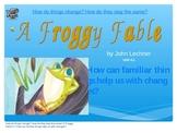 2.4.1, A Froggy Fable, Reading Street, Second Grade, Unit 4 Week 1 pp Smartboard