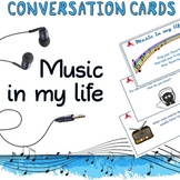 Music in my life - Conversation / task cards