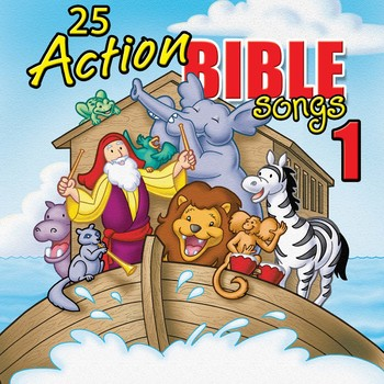 25 Action Bible Songs 1