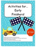 25+ Activities for EARLY FINISHERS! Gr. 3-5 GREAT FOR DIST