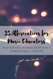 25 Affirmations for Music Educators
