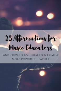 25 Affirmations for Music Educators