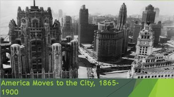 25. America Moves to the City, 1865-1900
